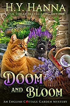 Doom and Bloom (English Cottage Garden Mysteries ~ Book 3) (The English Cottage Garden Mysteries) by [Hanna, H.Y.]