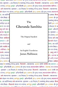 [Mallinson, James]のThe Gheranda Samhita (English Edition)