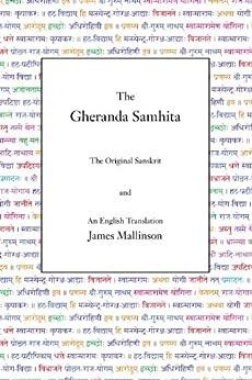 The Gheranda Samhita by [Mallinson, James]
