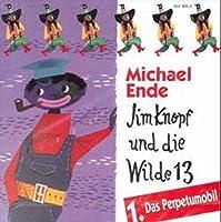 Jim Knopf und die Wilde 13. Folge 1. CD: Das Perpetumobil. Ab 4 Jahre