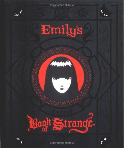 Emily's Secret Book of Strange: Emily the Strangeの詳細を見る