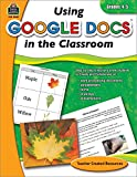 Using Google Docs in Your Classroom: Grade 4-5