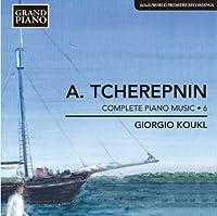 アレクサンドル・チェレプニン:ピアノ作品全集 第6集