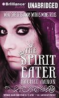 The Spirit Eater (The Legend of Eli Monpress)