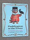 Paddington at the Tower (Paddington picture book)