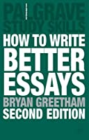 How to Write Better Essays (Study Guides)
