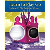 Learn to Play Go: The Palace of Memory (Volume V): The Palace of Memory (Volume V): The Palace of Memory Volume V: 5