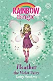 Heather the Violet Fairy: Book 7: The Rainbow Fairies (Rainbow Magic)