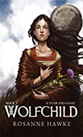 A Year and a Day (Wolfchild)