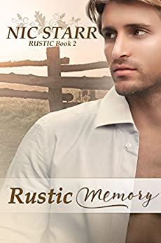 Rustic Memory by [Starr, Nic]