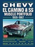 El Camino and SS: Muscle Portfolio 1959-1987 (Muscle Portfolio Series)
