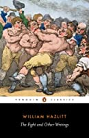 The Fight and Other Writings (Penguin Classics)