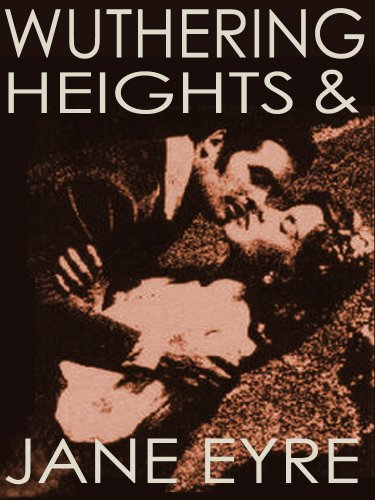 Download WUTHERING HEIGHTS (illustrated, complete, and unabridged) (plus Jane Eyre) (English Edition) B00DGF0W3Q