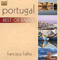 Portugal: Best Of Fado by FIALHO FRANCISCO
