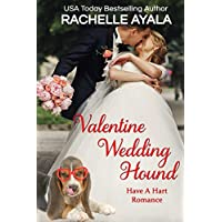 Valentine Wedding Hound: The Hart Family (Have A Hart Book 5) (English Edition)