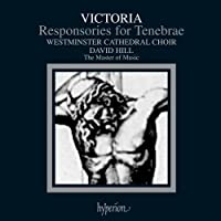 Victoria: Responsories for Tenebrae by Choir Of Westminster Cathedral (1993-06-14)
