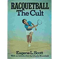 Racquetball: The cult