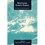 Negotiating Climate Change: The Inside Story of the Rio Convention (Cambridge Energy and Environment Series)