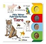 Mein kleines Fuehl-Woerterbuch - Tiere