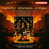 Takemitsu: Nami no Bon / Ran / Hosokawa: Memory of the Sea / Otaka: Fantasy for Organ and Orchestra 画像