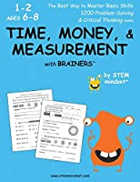 Time, Money, & Measurement with Brainers Grades 1-2 Ages 6-8