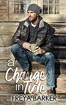 A Change In Tide (Northern Lights Book 1) by [Barker, Freya]