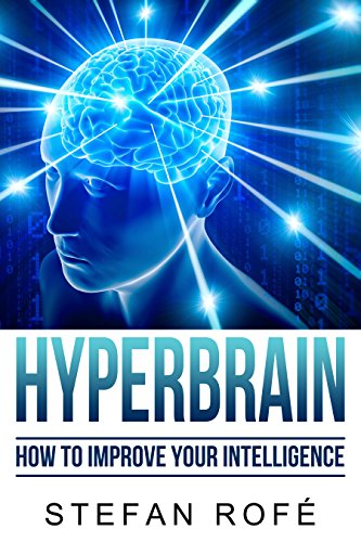 HyperBrain: How To Improve Your Intelligence (English Edition)の詳細を見る