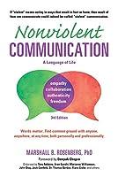Nonviolent Communication: A Language of Life (Nonviolent Communication Guides)