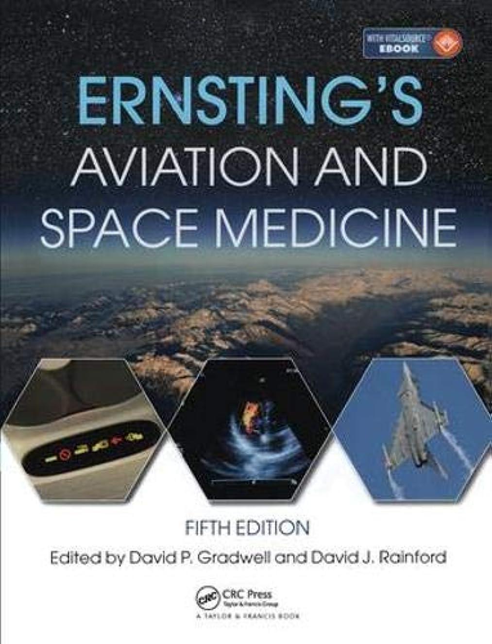 最近迷惑施設Ernsting's Aviation and Space Medicine 5E