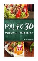 Paleo 30: Mehr Wissen; Mehr Erfolg