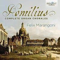 Homilius: Complete Organ Chorales by Felix Marangoni (2015-07-03)