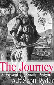 The Journey (Sarafin Perigord Series Book 3) by [Scott-Ryder, A.J.]
