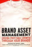 Brand Asset Management: Driving Profitable Growth Through Your Brands (Jossey Bass Business and Management Series)