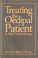Treating the Oedipal Patient in Brief Psychotherapy