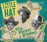 Wine, Wimmen & Whiskey