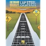 Fretboard Roadmaps - Lap Steel Guitar: The Essential Patterns That All Great Steel Players Know and Use Bk/Online Audio