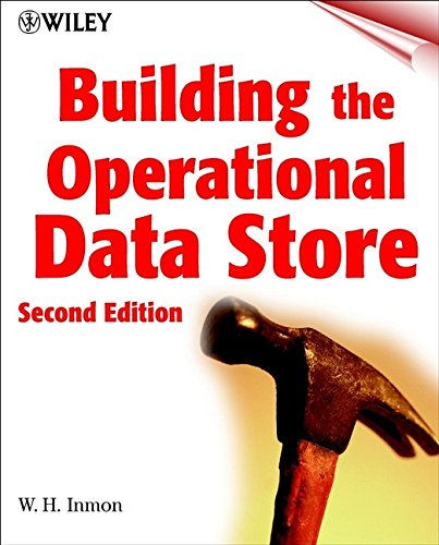 Download Building the Operational Data Store 047132888X