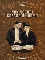 Non Vorrei Essere Uomo [Italian Edition]