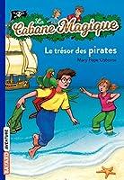 La Cabane Magique: Le tresor des pirates