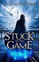 Stuck in the Game (Dream State Saga)