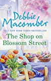 The Shop on Blossom Street (Mills & Boon M&B) (A Blossom Street Novel, Book 1)