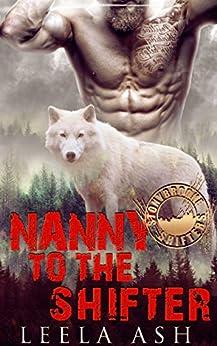 Nanny to the Shifter (Stonybrooke Shifters) by [Ash, Leela]