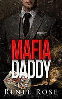 Mafia Daddy: Bad Boy Mafia Romance (Vegas Underground Book 4) by [Rose, Renee]