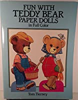 Fun With Teddy Bear: Paper Dolls in Full Color