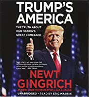Trump's America: The Truth about Our Nation's Great Comeback