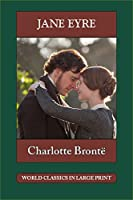 Jane Eyre (World Classics in Large Print: British Authors)