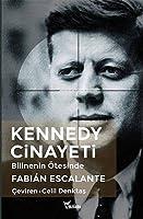 Kennedy Cinayeti: Bilinenin Oetesinde