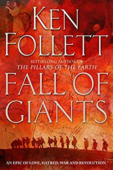 [Follett, Ken]のFall of Giants: Enhanced Edition (The Century Trilogy Book 1) (English Edition)