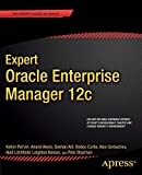 Expert Oracle Enterprise Manager 12c (Expert Apress)