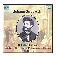 STRAUSS II J.: 100 Most Famous Works Vol. 10【CD】 [並行輸入品]